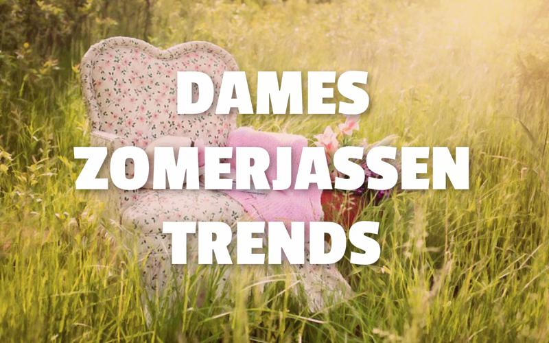 Dames zomerjassen trends